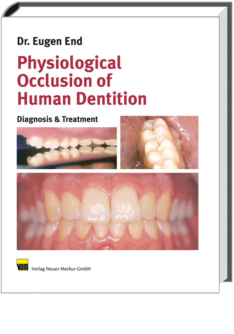 Physiological Occlusion of Human Dentition
